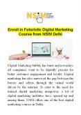 Enroll in Futuristic Digital Marketing Course from NISM Delhi PowerPoint PPT Presentation