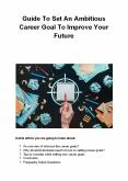 Guide To Set An Ambitious Career Goal To Improve Your Future PowerPoint PPT Presentation