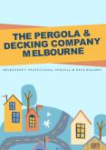 Leading Pergola and Decking Company in Melbourne PowerPoint PPT Presentation