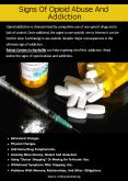 Signs Of Opioid Abuse And Addiction PowerPoint PPT Presentation