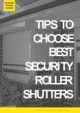 Tips to Choose Best Security Roller Shutters PowerPoint PPT Presentation