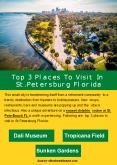 Top 3 Places To Visit In St.Petersburg Florida PowerPoint PPT Presentation