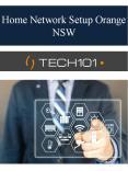 Best Home Network Setup Orange NSW PowerPoint PPT Presentation