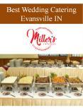 Best Wedding Catering Evansville IN PowerPoint PPT Presentation