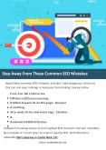 Stay Away From These Common SEO Mistakes PowerPoint PPT Presentation