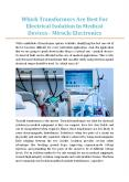 Which Transformers Are Best For Electrical Isolation In Medical Devices - Miracle Electronics PowerPoint PPT Presentation