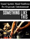 Sound System Band Canberra For Corporate Entertainment PowerPoint PPT Presentation