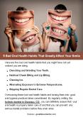 5 Bad Oral Health Habits That Greatly Affect Your Smile PowerPoint PPT Presentation