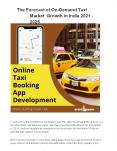 The Forecast of On-Demand Taxi Market Growth in India 2021 -2025 PowerPoint PPT Presentation