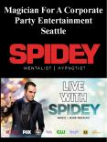 Magician For A Corporate Party Entertainment Seattle PowerPoint PPT Presentation