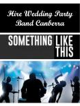 Hire Wedding Party Band Canberra PowerPoint PPT Presentation
