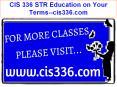 CIS 336 STR Education on Your Terms--cis336.com PowerPoint PPT Presentation