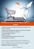 8 eCommerce Tips to Improve Organic Traffic on Website PowerPoint PPT Presentation