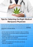 Tips for Selecting the Right Medical Marijuana Physician PowerPoint PPT Presentation