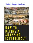 Define a shopping experience PowerPoint PPT Presentation