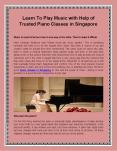 Learn To Play Music with Help of Trusted Piano Classes in Singapore PowerPoint PPT Presentation