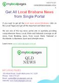 Get All Local Brisbane News from Single Portal PowerPoint PPT Presentation