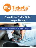 Consult For Traffic Ticket Lawyer Nassau PowerPoint PPT Presentation