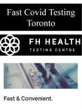Fast Covid Testing Toronto PowerPoint PPT Presentation