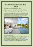 What Makes Vacation Rentals in St. Martin Special PowerPoint PPT Presentation