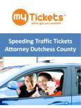 Speeding Traffic Tickets Attorney Dutchess County PowerPoint PPT Presentation