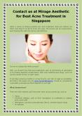 Contact us at Mirage Aesthetic for Best Acne Treatment in Singapore. PowerPoint PPT Presentation