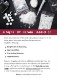 4 Signs Of Heroin Addiction PowerPoint PPT Presentation