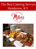 The Best Catering Service Henderson, KY PowerPoint PPT Presentation