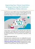 Improving Your Talent Acquisition Strategies During The Pandemic - WalkWater Talent Advisors PowerPoint PPT Presentation
