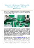 When Is A Full-Service PCB Assembly Provider Required - Miracle Electronics PowerPoint PPT Presentation