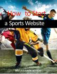 How To Build a Sports Website PowerPoint PPT Presentation