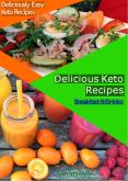 Deliciously Easy Keto Recipes Breakfast & Drinks PowerPoint PPT Presentation