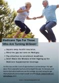 Medicare Tips For Those Who Are Turning 65 Soon! PowerPoint PPT Presentation