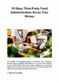 10 Ways Third-Party Fund Administration Saves Your Money PowerPoint PPT Presentation