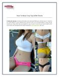 How To Wear Crop Tops With Shorts PowerPoint PPT Presentation