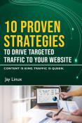 10 Proven Strategies to Drive Targeted Traffic to Your Website - SwiftCreator.com - By Jay Linux PowerPoint PPT Presentation