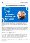 Is PRP Permanent Solution For Hair Loss? PowerPoint PPT Presentation