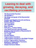 Leaning to deal with growing, decaying, and oscillating processes PowerPoint PPT Presentation