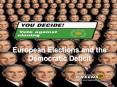 European Elections and the Democratic Deficit PowerPoint PPT Presentation