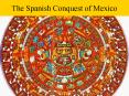 The Spanish Conquest of Mexico PowerPoint PPT Presentation