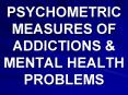 PSYCHOMETRIC MEASURES OF ADDICTIONS PowerPoint PPT Presentation