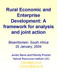 Rural Economic and Enterprise Development: A framework for analysis and joint action  Bloemfontein, South Africa 25 January, 2004 PowerPoint PPT Presentation