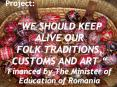 """""""WE SHOULD KEEP ALIVE OUR FOLK TRADITIONS, CUSTOMS AND ART  PowerPoint PPT Presentation"""