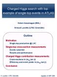 Charged Higgs search with top :  example of single-top events in ATLAS PowerPoint PPT Presentation