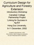 Curriculum Design for Agriculture and Forestry Extension Introductory Workshop PowerPoint PPT Presentation