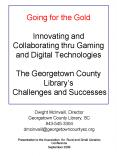Going for the Gold Innovating and Collaborating thru Gaming and Digital Technologies The Georgetown PowerPoint PPT Presentation