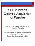 SLI Children's Delayed Acquisition of Passive PowerPoint PPT Presentation