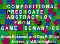 Predicate abstraction for game semantics PowerPoint PPT Presentation