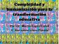 Complejidad y humanizaci PowerPoint PPT Presentation