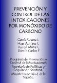 PREVENCIN Y CONTROL DE LAS INTOXICACIONES POR MONXIDO DE CARBONO PowerPoint PPT Presentation
